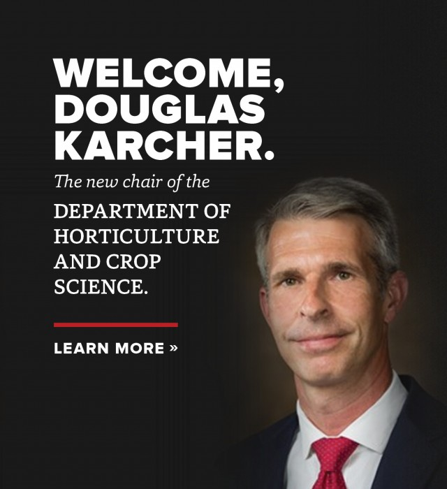 Douglas Karcher is the new chair of the Department of Horticulture and Crop Science.