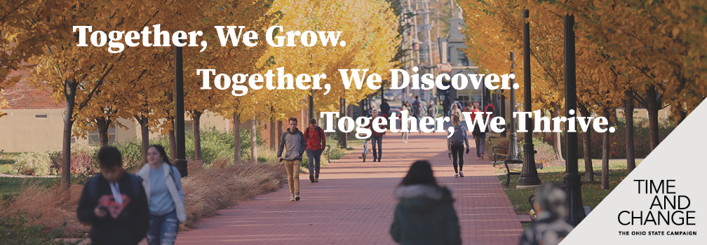 "People walk on the OSU campus in the Fall.  The text reads ""Together, We Grow. Together, We Discover. Together, We Thrive."""