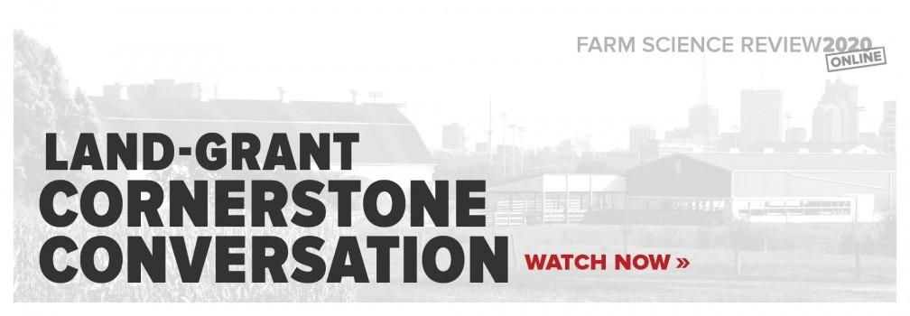 Watch the Dean's Land-Grant Cornerstone Conversation Now