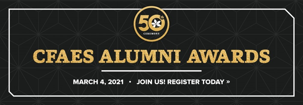 Join us on March 4, 2021 for the CFAES Alumni Awards. Register today!